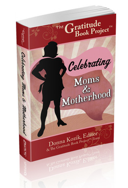 The Gratitude Book Project: Celebrating Moms and Motherhood