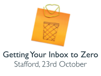 Getting Your Inbox to Zero, Stafford, 23rd October