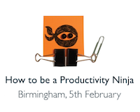 How to be a Productivity Ninja, 5th February