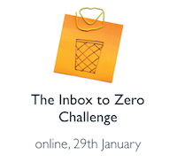The Inbox to Zero Challenge, online 29th January